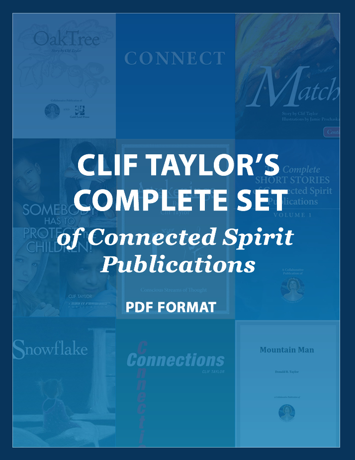 Clif Taylor's Complete Set of Connected Spirit Publications (PDF